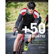 +50 og hurtig
